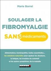 Dernières parutions sur Autres médecines douces, Soulager la fibromyalgie sans médicaments