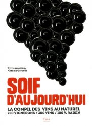Dernières parutions sur Viticulture naturelle, Soif d'aujourd'hui