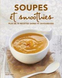 Dernières parutions sur Potages et soupes, Soupes et smoothies