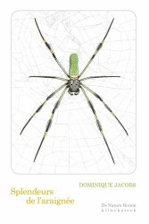 Dernières parutions sur Arachnides, splendeurs de l'araignee - de natura rerum