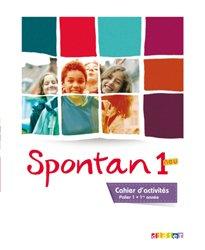 Dernières parutions dans Spontan neu, Spontan 1 Neu Palier 1 1re Année : Cahier d'Activités