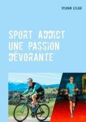 Dernières parutions sur Histoire du sport, Sport addict. Une passion dévorante https://fr.calameo.com/read/005370624e5ffd8627086