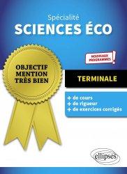 Dernières parutions dans Objectif mention très bien, Spécialité sciences économiques et sociales Tle. 2e édition