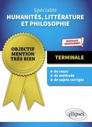 Dernières parutions dans Objectif mention très bien, Spécialité humanités, littérature et philosophie Tle