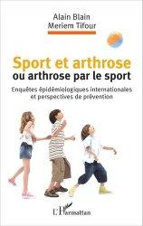 Souvent acheté avec Massothérapie, le Sport et arthrose ou arthrose du sport