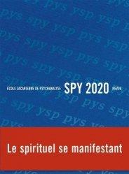 Dernières parutions sur Revues de psychanalyse, Spy 2020 : Le spirituel se manifestant