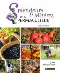 Dernières parutions sur Permaculture, Splendeurs & misères d'un permaculteur