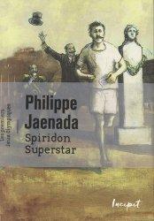 Dernières parutions sur Athlétisme, Spiridon Superstar