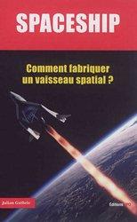 Dernières parutions sur Astrophysique - Explorations spatiales, Spaceship