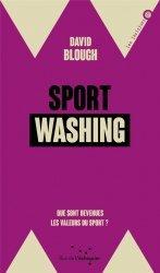 Dernières parutions sur Histoire du sport, Sportwashing