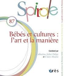 Dernières parutions dans Spirale, Spirale N° 87, novembre 2018spirale 87 - bebes et cultures majbook ème édition, majbook 1ère édition, livre ecn major, livre ecn, fiche ecn