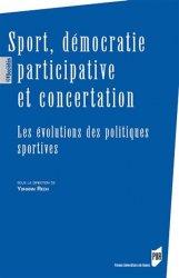 Dernières parutions sur Histoire du sport, Sport, démocratie participative et concertation