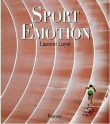 Dernières parutions sur Histoire du sport, Sport émotion