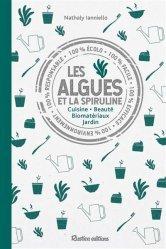 Dernières parutions sur La santé au naturel, Spiruline et algues : produits miracles