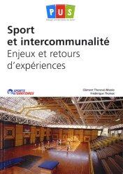 Dernières parutions sur Intercommunalité, Sport et intercommunalité. Enjeux et retours d?expériences