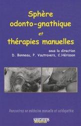 Souvent acheté avec Traité pratique d'ostéopathie crânienne, le Sphère odonto-gnathique et thérapies manuelles