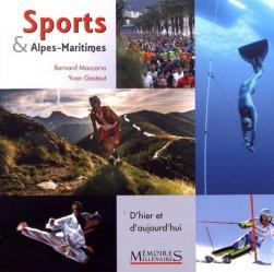 Dernières parutions sur Histoire du sport, Sports & Alpes-Maritimes. D'hier à aujourd'hui