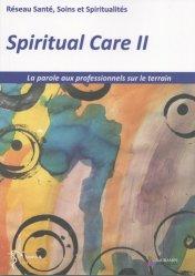 Souvent acheté avec Réanimation, médecine d'urgence et anesthésie, le Spiritual care II