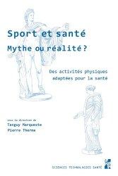 Dernières parutions sur Médecine du sport, Sport et santé, mythe ou réalité ?
