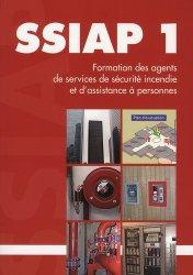 Souvent acheté avec PACK SSIAP 3 PREMIUM + : 6 ouvrages * Réglementation commentée, le SSIAP 1