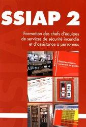 Souvent acheté avec Règlement de sécurité contre l'incendie relatif aux E.R.P, le SSIAP 2