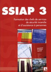 Dernières parutions sur Sécurité incendie, SSIAP 3