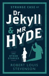 Nouvelle édition Strange Case of Dr Jekyll and Mr Hyde and Other Stories