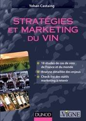 Souvent acheté avec Les terroirs viticoles, le Stratégies et marketing du vin