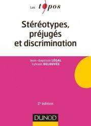 Dernières parutions dans Les Topos, Stéréotypes, préjugés et discriminations