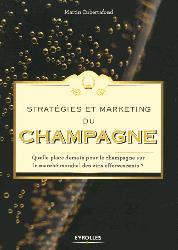 Dernières parutions sur L'exploitation viticole - Commercialisation, Stratégies et marketing du champagne