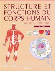Souvent acheté avec Guide pharmaco, le Structure et fonctions du corps humain