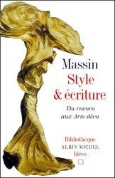 Dernières parutions dans Bibliothèque Idées, Style et écriture. Du rococo aux Arts déco