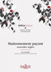 Dernières parutions dans Dalloz corpus, Stationnement payant. Nouvelles règles