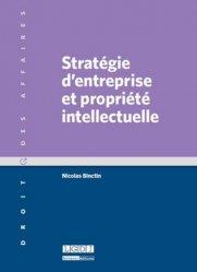 Dernières parutions dans Droit des affaires, Stratégie d'entreprise et propriété intellectuelle