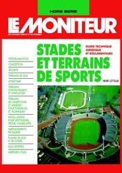 Dernières parutions dans Hors-série Le Moniteur des travaux publics et des bâtiments, Stades et terrains de sports