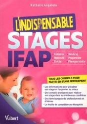 Dernières parutions sur Auxiliaire de puériculture, Stages IFAP / l'indispensable : pédiatrie, maternité, crèche, handicap, pouponnerie