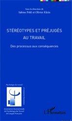 Dernières parutions dans Psychologie du travail et RH, Stéréotypes et préjugés au travail. Des processus aux conséquences https://fr.calameo.com/read/005370624e5ffd8627086