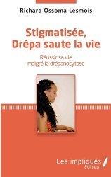 Dernières parutions sur Témoignages, Stigmatisée, Drépa saute la vie
