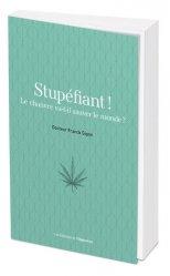 Dernières parutions sur Botanique, Stupéfiant !