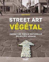 Dernières parutions sur Art floral, Street art végétal