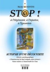 Dernières parutions sur Ecrits sur l'art, Stop ! à l'hégémonie, à l'injustice, à l'ignominie. Autopsie d'une découverte