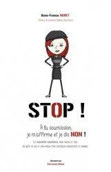 Dernières parutions sur Développement personnel, Stop ! À la soumission. Je m'affirme et je dis non !