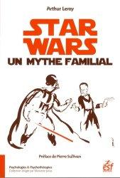 Dernières parutions dans Psychologies & Psychothérapies, Star Wars, un mythe familial
