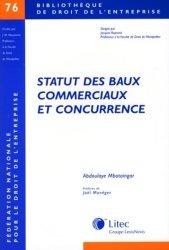 Dernières parutions dans Bibliothèque de droit de l'entreprise, Statut des baux commerciaux et concurrence