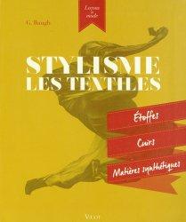 Dernières parutions dans Leçons de mode, Stylisme : Les textiles