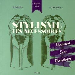 Dernières parutions dans Leçons de mode, Stylisme : Les accessoires