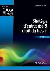 Dernières parutions dans Axe Droit, Stratégie d'entreprise et droit du travail. 2e édition