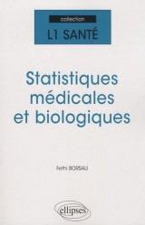 Souvent acheté avec Statistiques et probabilités pour les sciences de la vie et de la santé en 30 fiches, le Statistiques médicales et biologiques