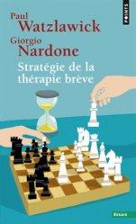 Souvent acheté avec Thérapies brèves : principes et outils pratiques, le Stratégie de la thérapie brève