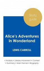 Dernières parutions sur Jeunesse, Study guide Alice's Adventures in Wonderland